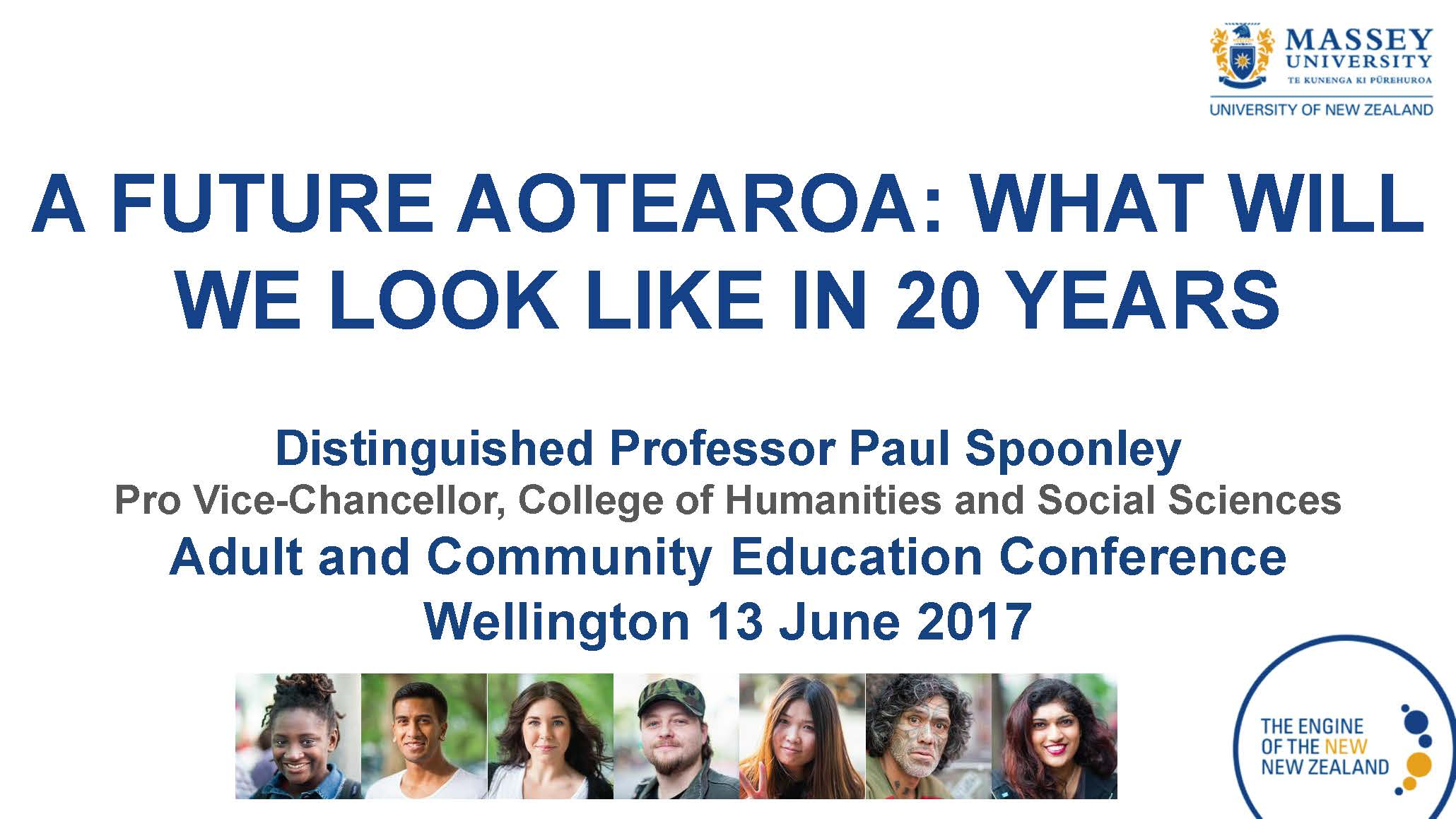 A Future Aotearoa- What will we look like in 20 years ACE Conference Presentation 2017