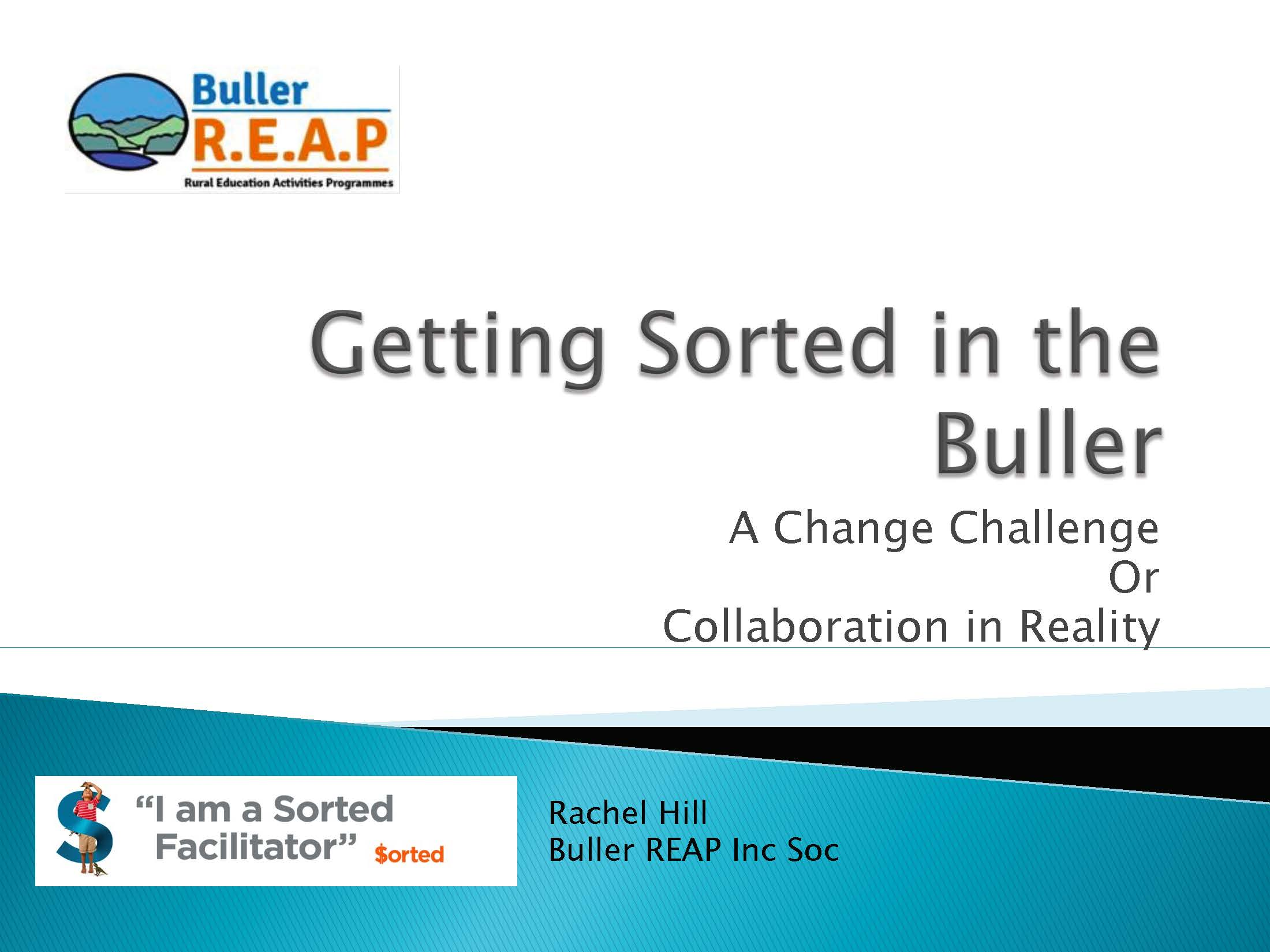 Getting Sorted in Buller ACE Conference Presentation 2017
