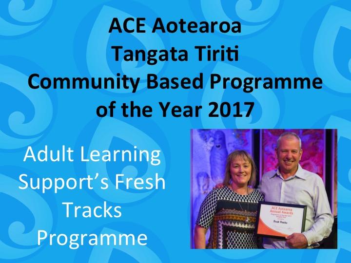 Tangata Tiriti Community Based Programme of the Year 2017 Adult Learning Support's Fresh Tracks Programme