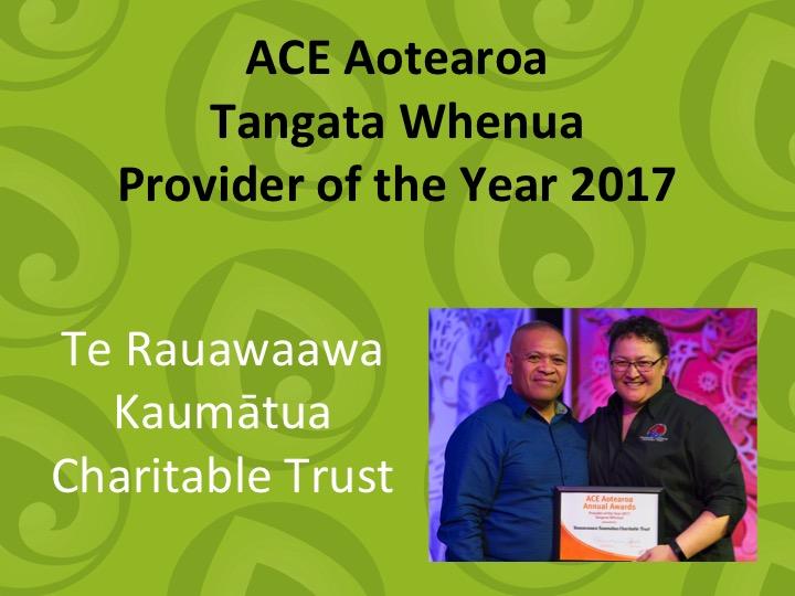 Tangata Whenua Provider of the Year 2017 Te Rauwaawa Kaumatua Charitable Trust